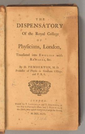 DISPENSATORY OF THE ROYAL COLLEGE OF PHYSICIANS, LONDON