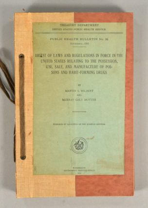 DIGEST OF LAWS AND REGULATIONS IN FORCE IN THE UNITED STATES RELATING. Martin I. WILBERT