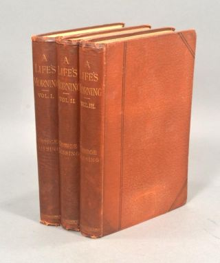 A LIFE'S MORNING. In Three Volumes. George GISSING