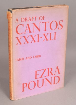 DRAFT OF CANTOS XXXI-XLI. Ezra Pound.